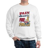 Wrestling Pain Is Temporary Sweatshirt