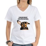 I Hear Ya Women's V-Neck T-Shirt