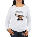 I Hear Ya Women's Long Sleeve T-Shirt