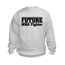 Future MMA Fighter Sweatshirt