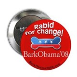 Bark Obama Rabid for change