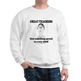 Great Teachers Sweatshirt