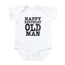 Happy Birthday Old Man Infant Bodysuit