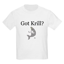 Got Krill? Kids T-Shirt