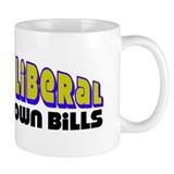 """Pay Your Own Bills"" Mug"