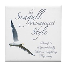 Seagull Management Style  Tile Coaster