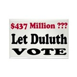 10 Let Duluth Vote Rectangle Magnets