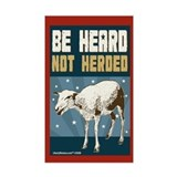 Be Heard, Not Herded Rectangle Decal