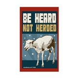 Be Heard, Not Herded Rectangle Stickers