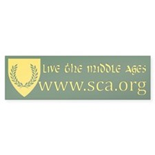 Live the Middle Ages Bumper Bumper Sticker