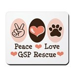 Peace Love GSP Rescue Mousepad