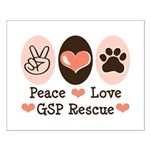 Peace Love GSP Rescue Small Poster