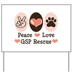 Peace Love GSP Rescue Yard Sign