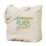 Someone's Gotta Make the Band Look Good! Tote Bag