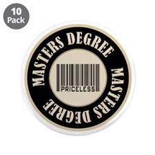 "Masters Degree Priceless Bar Code 3.5"" Button (10"