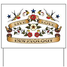 Live Love Immunology Yard Sign