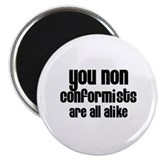 Non-Conformists 2.25&quot; Magnet (10 pack)