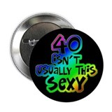 Rainbow 40th birthday 2.25&quot; Button