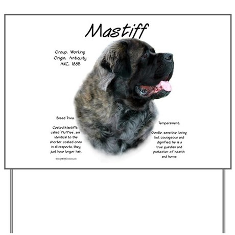 Brindle Fluffy Mastiff Yard Sign