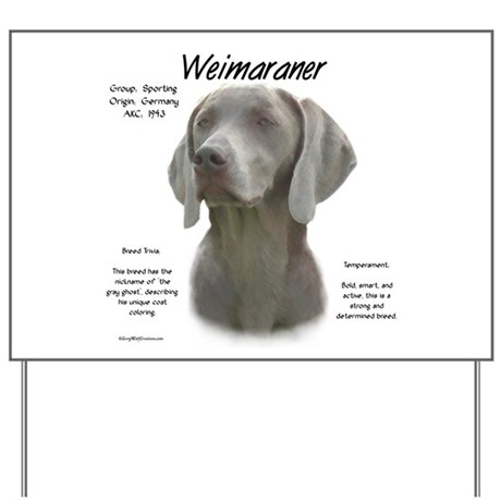 Weimaraner Yard Sign