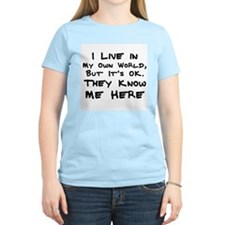Live in My Own World Women's Pink T-Shirt