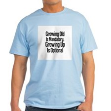 Growing Up is Optional Ash Grey T-Shirt