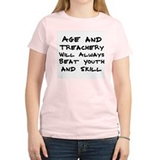 Age and Treachery Women's Pink T-Shirt