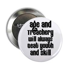 Age and Treachery Button