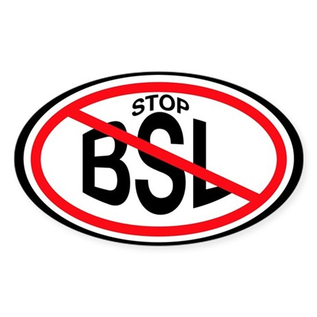 STOP BSL Oval Sticker