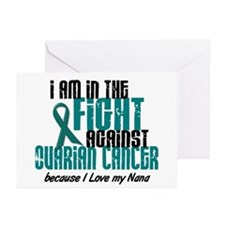 In The Fight Ovarian Cancer 1 (Nana) Greeting Card