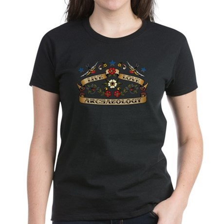 Live Love Archaeology Women's Dark T-Shirt