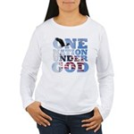 """One Nation Under God"" Women's Long Sleeve T-Shirt"