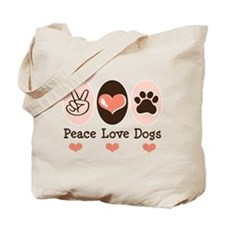 Peace Love Dogs Tote Bag