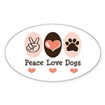Peace Love Dogs Oval Sticker