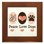 Peace Love Dogs Framed Tile