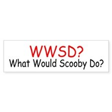 What Would Scooby Do Bumper Bumper Sticker