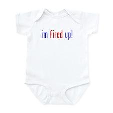 i'm fired up! Infant Bodysuit