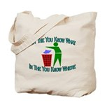 You Know Where Tote Bag