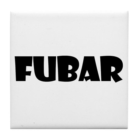 FUBAR Tile Coaster