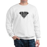 SuperRDH(METAL) Sweatshirt