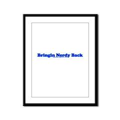 Bringin Nerdy Back Framed Panel Print