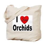 I Love Orchids Tote Bag