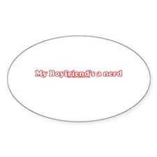 My Boyfriend's A Nerd Oval Sticker (10 pk)