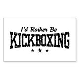 I'd Rather Be Kickboxing Rectangle Decal