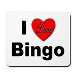 I Love Bingo Mousepad