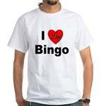 I Love Bingo (Front) White T-Shirt
