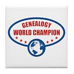 Genealogy World Champion Tile Coaster