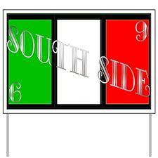 South Side Italian Yard Sign