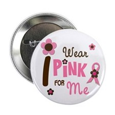 """I Wear Pink For ME 12 2.25"""" Button (10 pack)"""