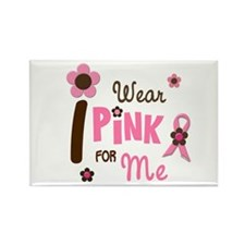 I Wear Pink For ME 12 Rectangle Magnet